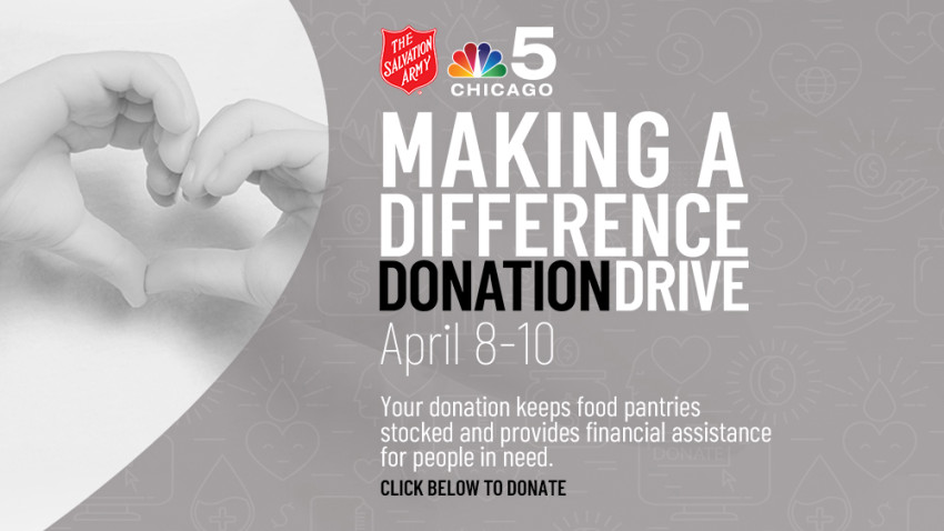 NBC 5 Chicago MAKING A DIFFERENCE DONATION DRIVE April 8-10